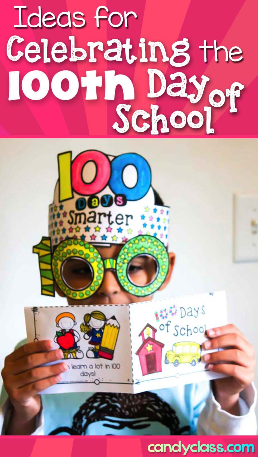 Ideas for Celebrating the 100th Day of School