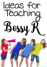 Ideas for Teaching Bossy R