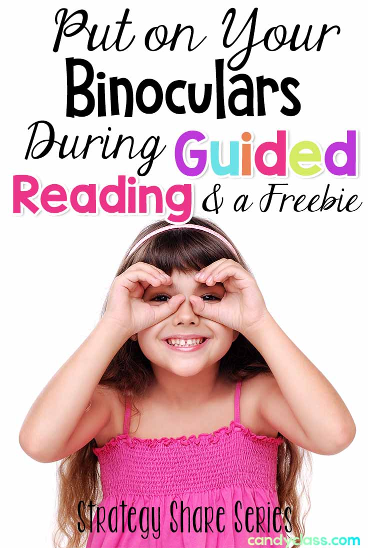 Put on your binoculars during guided reading