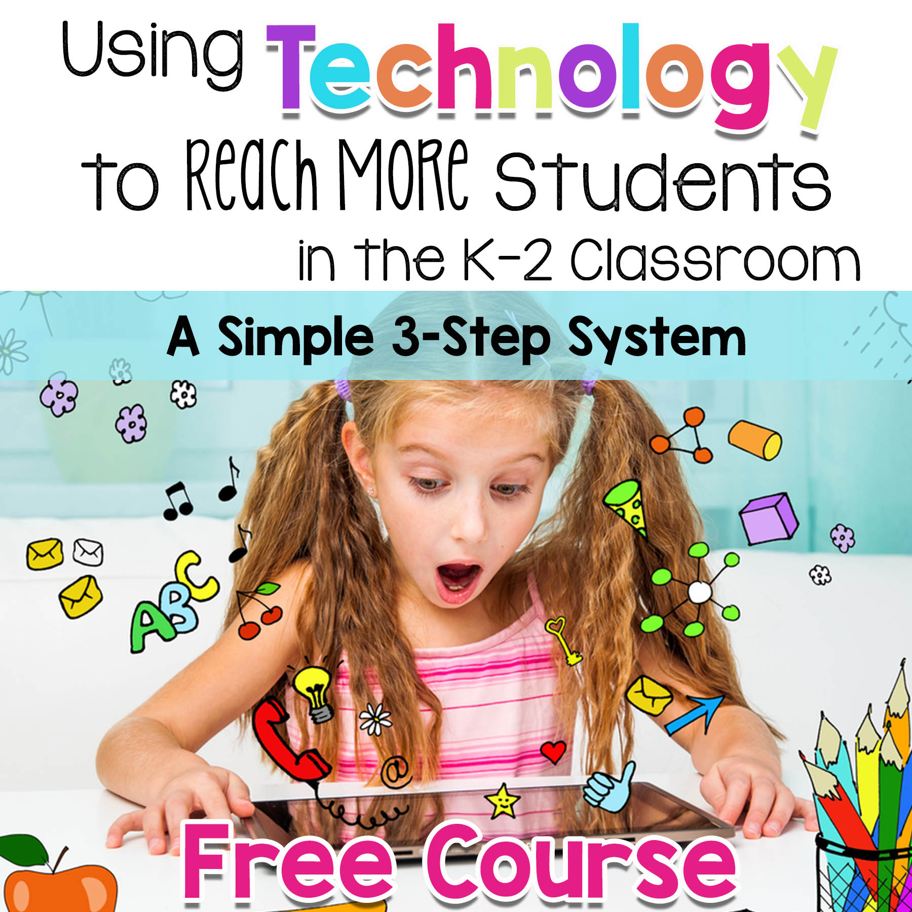 Use Tech to Reach More Students in K-2