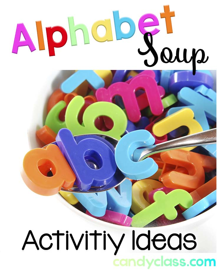 Ideas to Go with Alphabet Soup