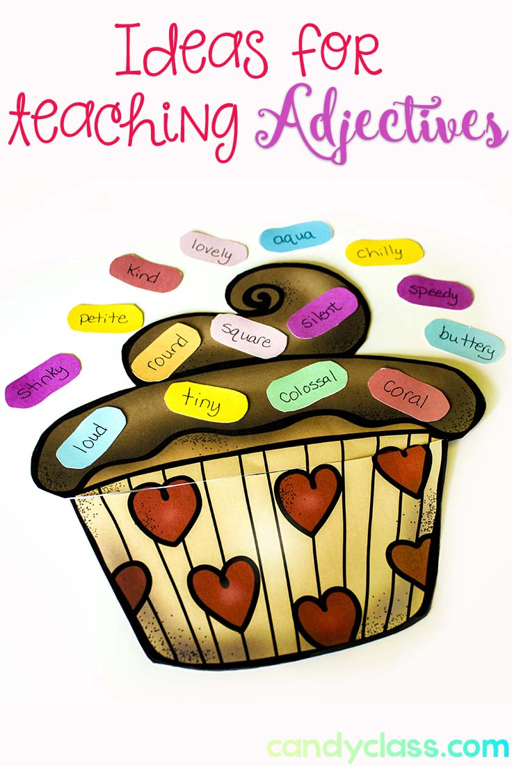 Ideas for Not Teaching a Boring Adjective Lesson - The Candy ...