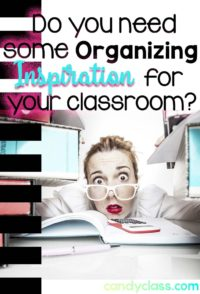 Teacher Hacks and Classroom Organization Inspiration