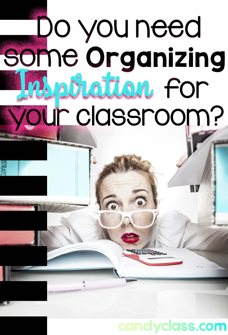 Teacher Hacks & Organization Inspiration