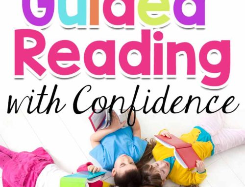 Seven Tips for Teaching Guided Reading with Confidence