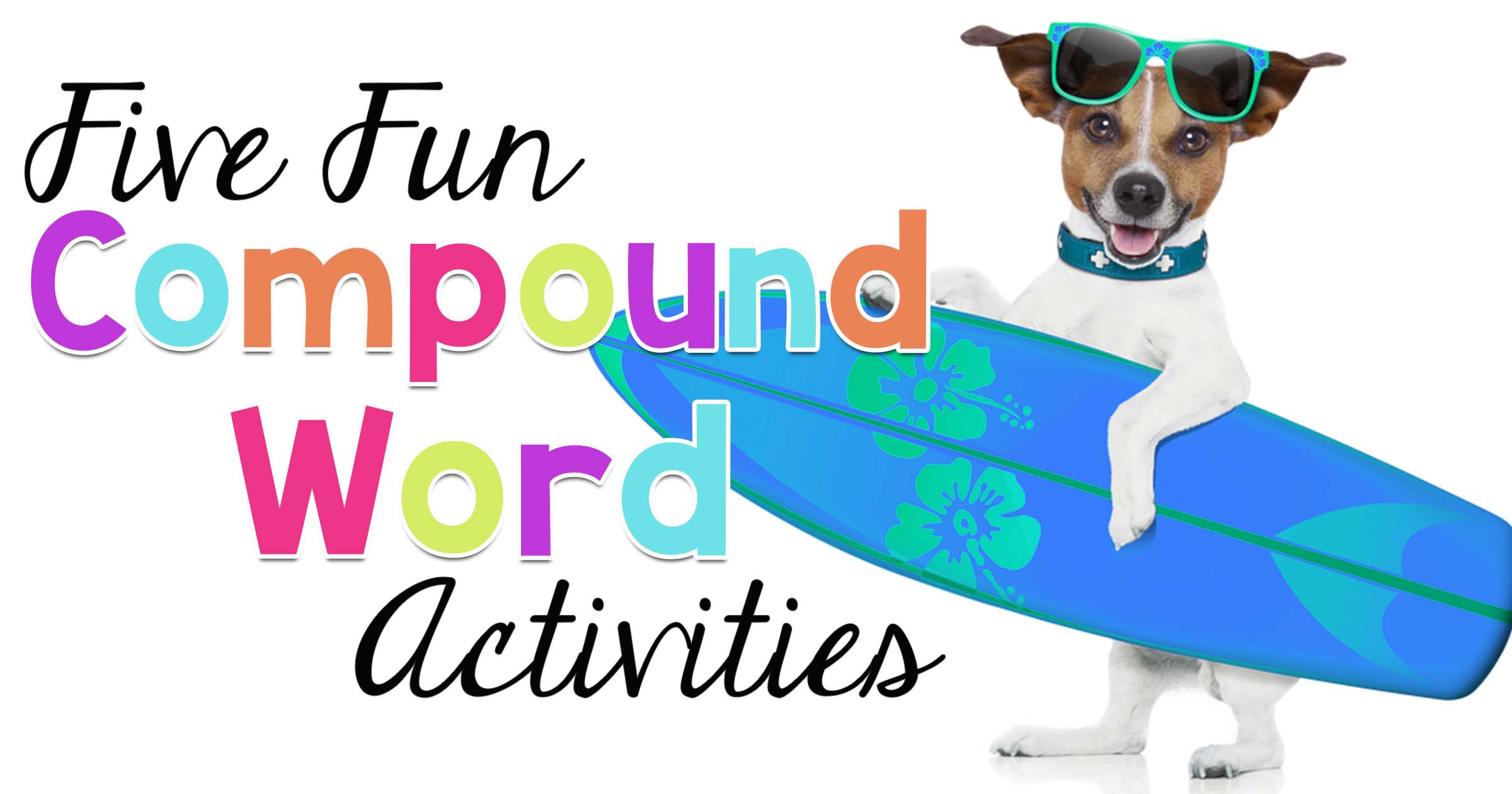 Compound Word Activities and Ideas
