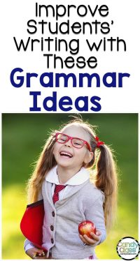 Pin for Improving Students' Writing with These Grammar Ideas
