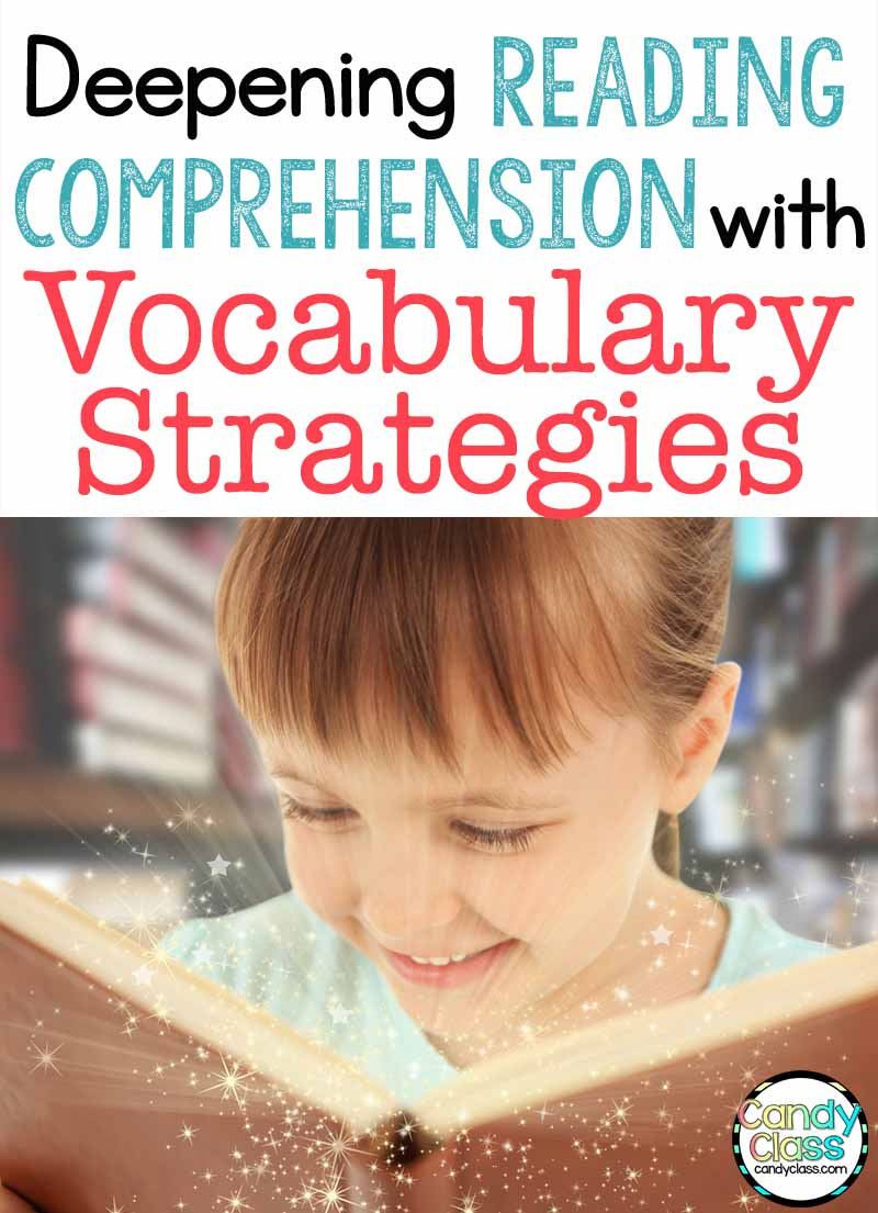Deepening Reading Comprehension with Vocabulary Strategies