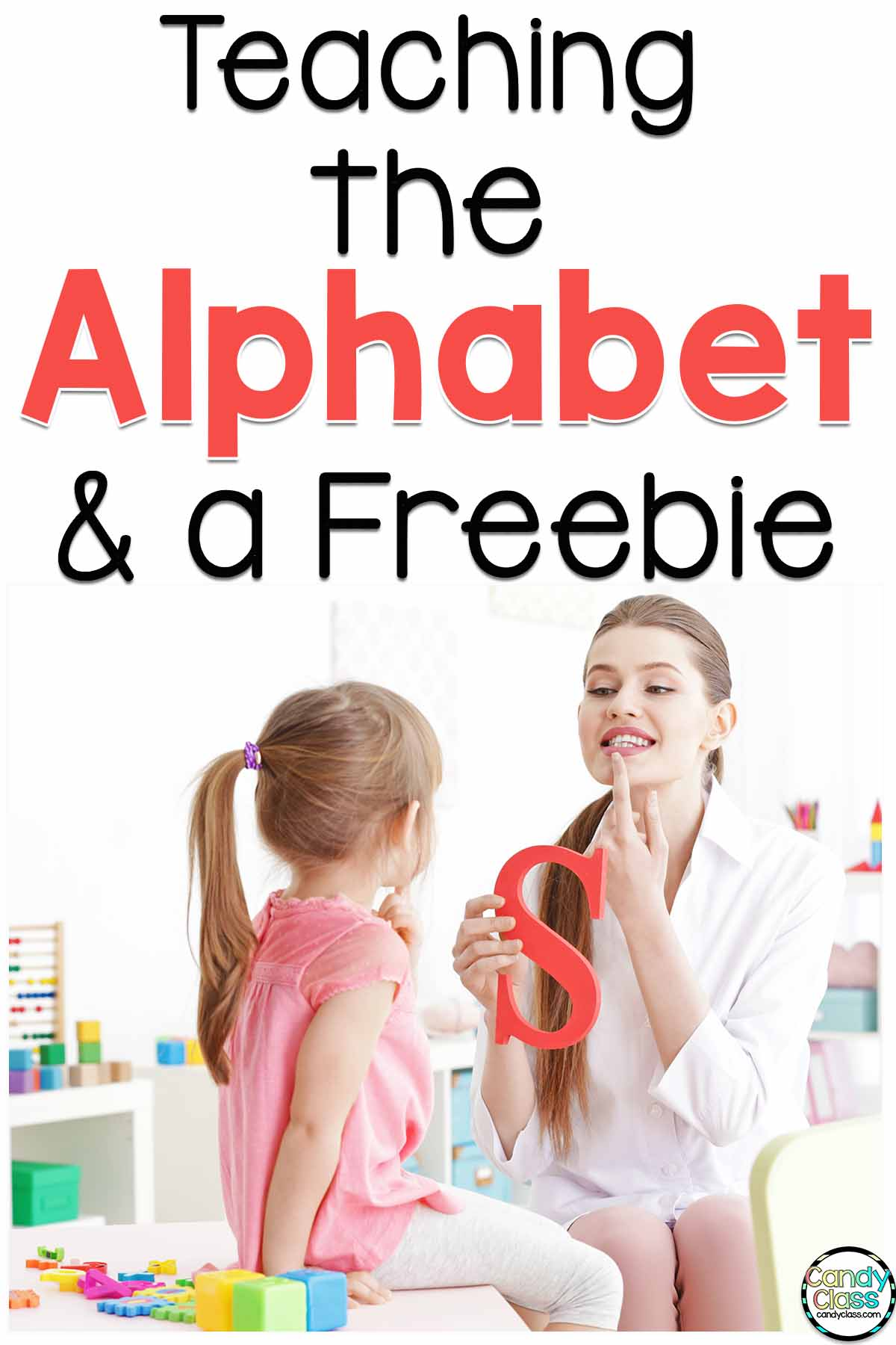 Teaching the Alphabet & a Freebie